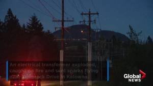 Power out in Kelowna neighbourhood after transformer explodes (00:31)