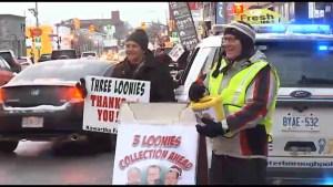3 Loonies On the Street fundraiser