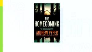 'The Homecoming' by Andrew Pyper hits bookshelves (05:38)