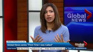 Global News anchor Farah Nasser speaks about #FirstTimeIwasCalled series
