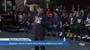 Raptors victory parade: Nick Nurse says 'the world needs more Canada and it just got it'