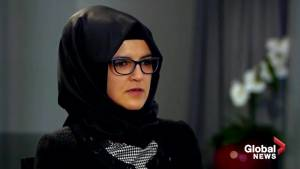 Fiancée says she held out hope Khashoggi was alive until Saudis admitted he had been killed