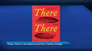 Tommy Orange's debut novel, 'There, There'