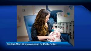 SickKids Mom Strong campaign for Mother's Day