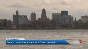 Ontario border towns brace for U.S. election results (02:34)