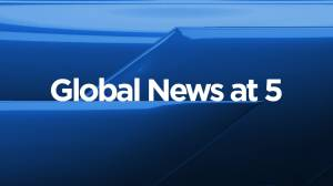 Global News at 5 Edmonton: Monday, Aug. 30, 2021 (10:17)