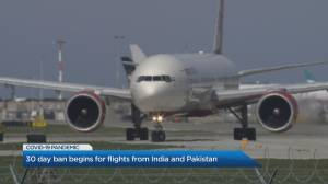 COVID-19: All direct passenger flights from India, Pakistan banned from entering Canada (01:50)