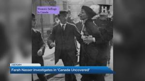 'Canada Uncovered' takes a closer look into this country's past (04:22)