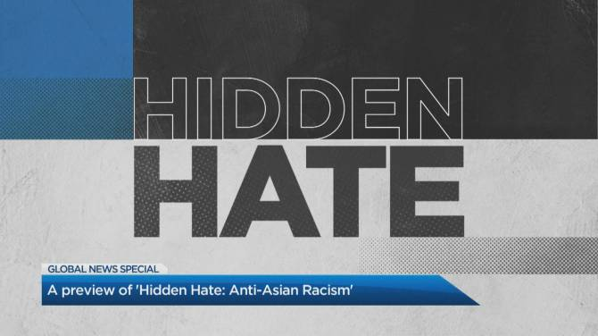 Click to play video: Tracy Tong gives a preview of Global's 'Hidden Hate: Anti-Asian Racism'
