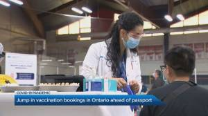 Jump in vaccine bookings in Ontario after passport announcement (01:43)