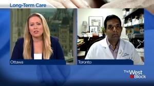 Every province and territory has been struggling to provide good long-term care services: Dr. Samir Sinha