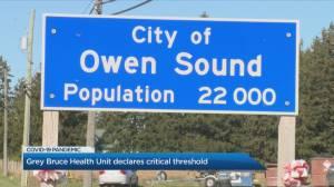 Grey Bruce Health unit declares COVID-19 critical threshold (02:22)
