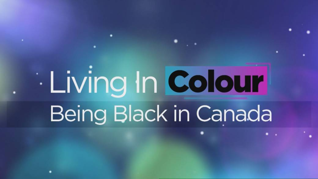 Click to play video 'Living In Colour: Being Black in Canada'