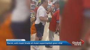 Racist, anti-mask tirade at Asian supermarket in Mississauga goes viral