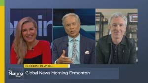 Checking in with Global Edmonton's Mike Sobel