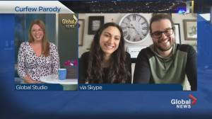 A Montreal couple creates a humourous take on the COVID-19 curfew (03:30)