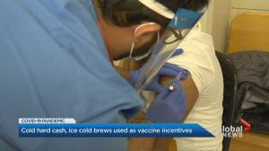 Cold hard cash, ice cold brews on offer for COVID-19 vaccines in U.S. (01:57)