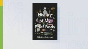 First Nations poet Billy-Ray Belcourt on his memoir 'A History of My Brief Body'
