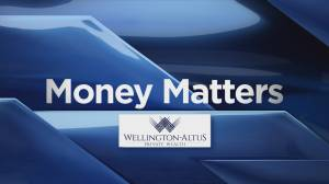 Money Matters with the Baun Investment Group at Wellington-Altus Private Wealth (02:34)