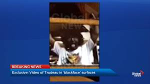 Justin Trudeau seen in blackface in Global News exclusive video