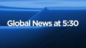 Global News at 5:30 Montreal: May 25 (12:46)