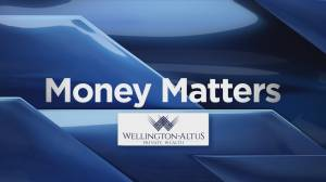Money Matters with the Baun Investment Group at Wellington-Altus Private Wealth (02:27)