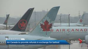 Air Canada to provide refunds in exchange for bailout, union says (01:51)