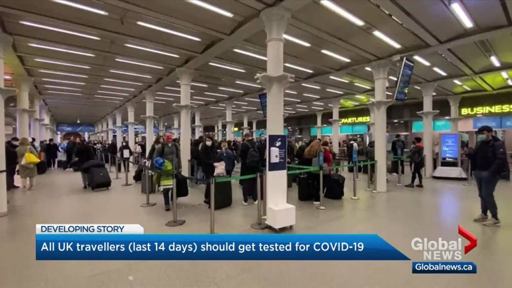 Click to play video 'Travellers arriving from UK encouraged to immediately be tested for COVID-19'
