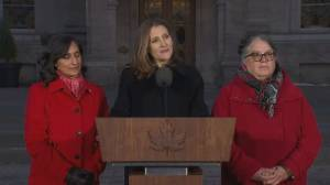 We need to 'really listen hard' when it comes to the west: Freeland