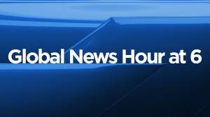 Global News Hour at 6 Edmonton: August 13