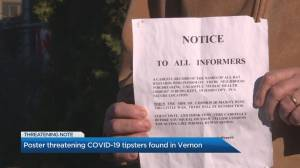 Poster threatening COVID-19 tipsters found in Vernon (01:14)