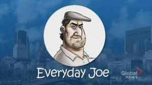 Everyday Joe: Everyone needs a day off (01:50)