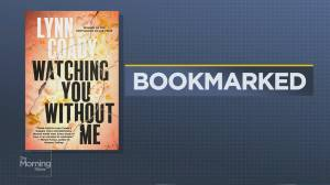 Bookmarked: 'Watching You Without Me' by Lynn Coady