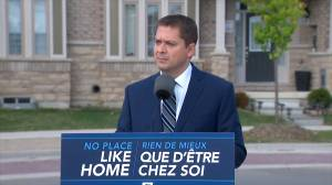 Federal Election 2019: Scheer says Trudeau has made dream of home ownership unaffordable
