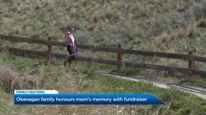Okanagan family honours mom's memory with fundraiser (01:26)