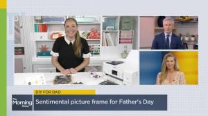 Fun DIY gift ideas to celebrate dad on Father's Day (06:23)