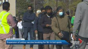 Ontario expands COVID-19 vaccine booking to 18+ in hot spots (02:15)