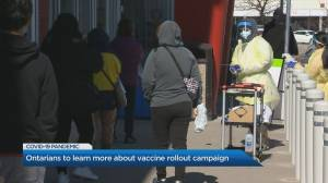 Ontarians to learn more about COVID-19 vaccine rollout campaign (02:48)
