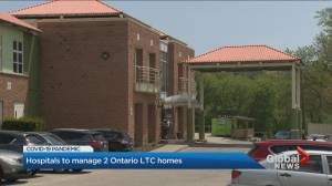 Coronavirus: Hospitals to manage 2 Ontario long-term care homes