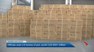 U.S. border officials seize 2.5 tonnes of pot worth over $10 million (02:30)