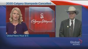 Calgary Stampede president on decision to cancel 2020 event (03:11)