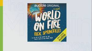 Rick Springfield on his new sci-fi novel 'World On Fire' (06:04)