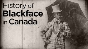 A look at Canada's long history of blackface