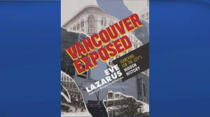 Author Eve Lazarus chronicles Vancouver's hidden history in new book (05:40)