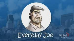 Everyday Joe: Careful what you wish for (01:46)