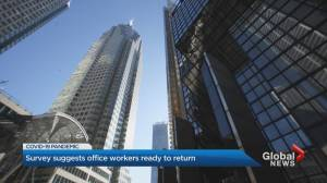 64% of employees in downtown Toronto comfortable returning to their office: survey (01:52)