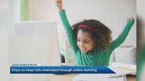 Ways to keep kids motivated through online learning (04:18)