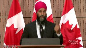 NDP's Singh says Trump done more to combat police brutality than Trudeau