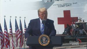 Coronavirus outbreak: Trump says USNS Comfort will treat patients not infected with COVID-19