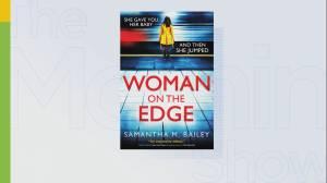 Author Samantha Bailey's book, 'Woman On The Edge'